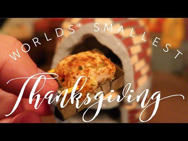 WORLDS SMALLEST THANKSGIVING!