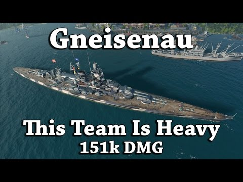 WoWS: Gneisenau - This Team Is Heavy [151k DMG]