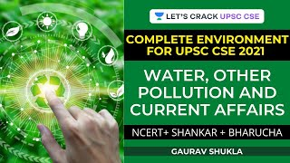 Water, Other Pollution, and Current Affairs  Environment for UPSC  Crack UPSC CSEIAS