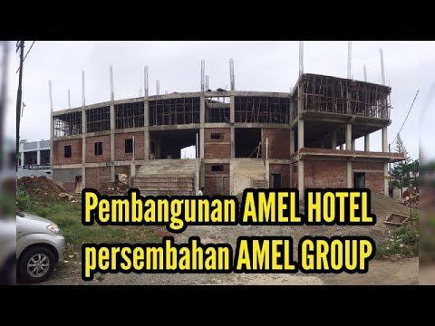 Pembangunan Amel Hotel Salah Satu Dari Bagian Dari Amel Group Di Banda Aceh Youtube