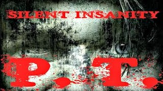 Silent Insanity P.T. - gameplay [ITA] {60FPS}