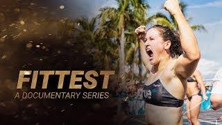 FITTEST Documentary Series TEASER