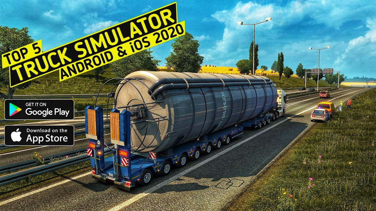 Top 5 Truck Simulator Games for Android & iOS 2020