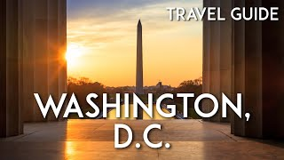 Things to know BEFORE you go to Washington, D.C. in 2020 | DC Travel Guide