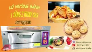 [Lò Nướng Bánh] Sản phẩm lò nướng bánh 1 tầng 2 khay gas Southstar