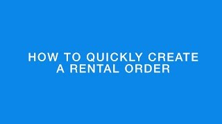 How to quickly create a rental order in R2