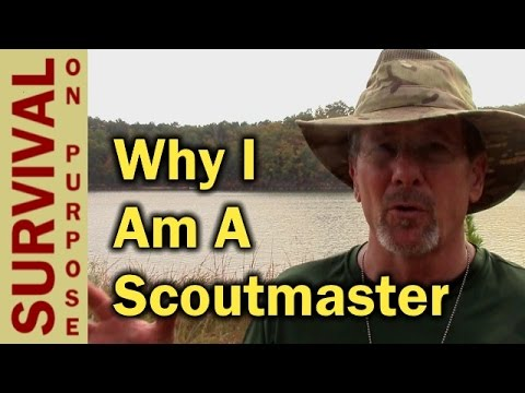 Why I Am A Scoutmaster