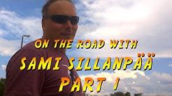 On the Road With Sami Sillanpää, Part 1 (English Subtitles)
