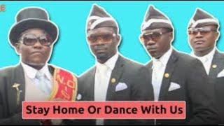 Coffin Dance Orginal Video song. vairal coffin dance