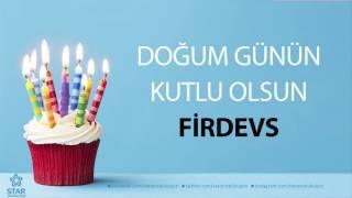 Download İyi ki Doğdun FİRDEVS - İsme Özel Doğum Günü Şarkısı MP3 song and Music Video