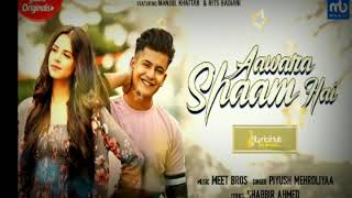 awara-shaam-hai-song-manjul-khatter-new-song