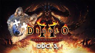 Diablo II: Lord of Destruction Odc. 3. - Przepraszam wilczku