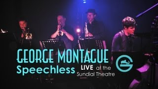 George Montague - Speechless (Live)