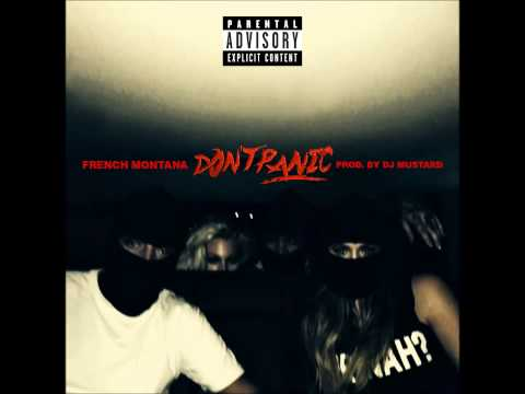 French Montana  Dont Panic Audio  Interscope