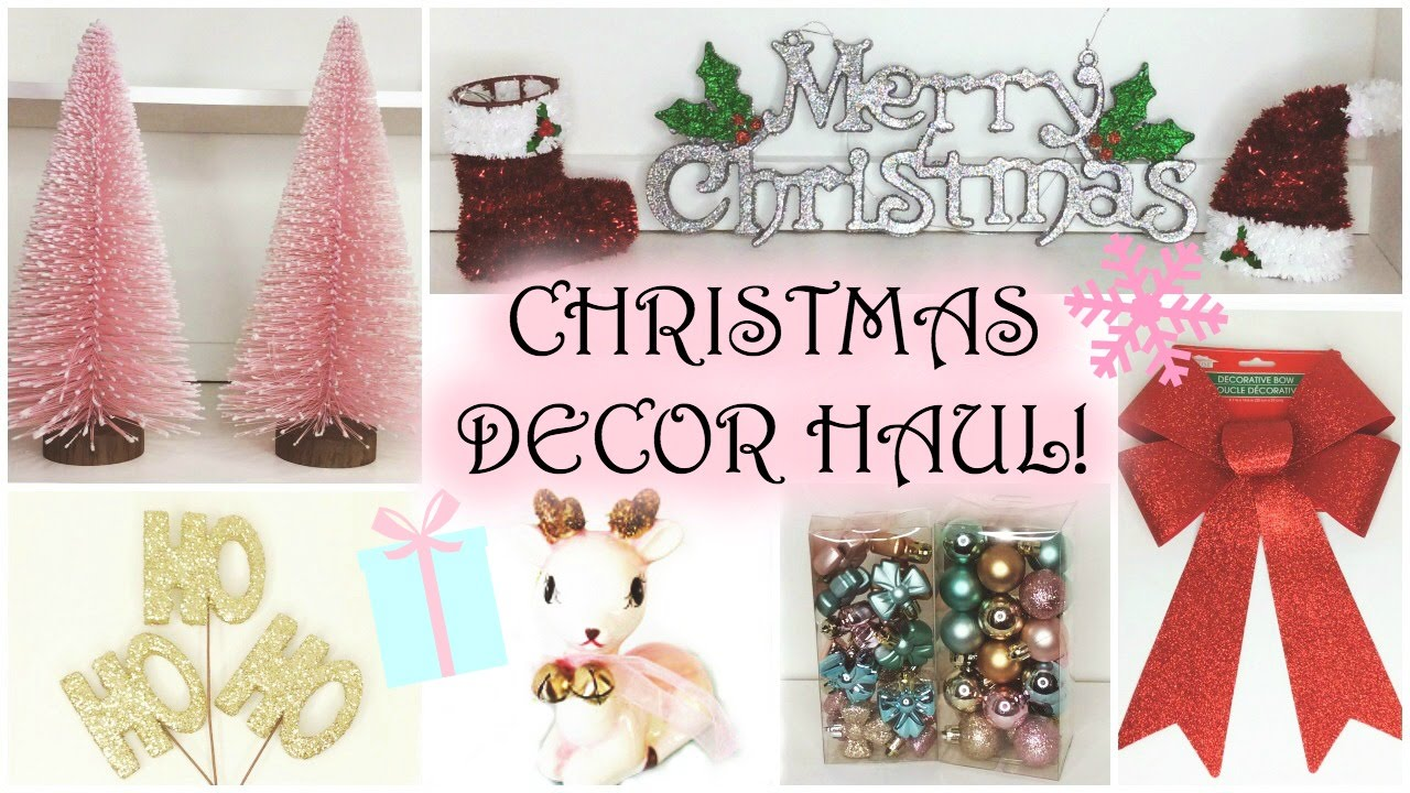 christmas decor haul 2015 dollar tree target homegoods bath body works wal mart youtube