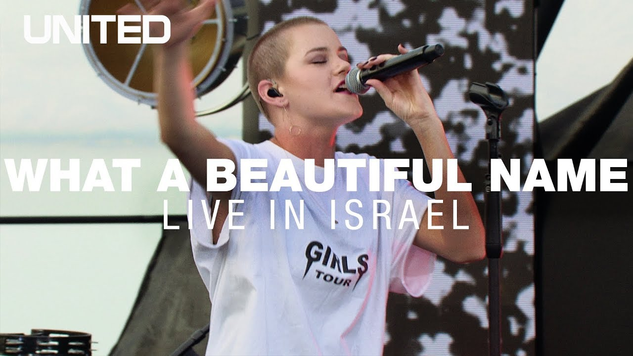 What A Beautiful Name LIVE in Israel - Hillsong UNITED