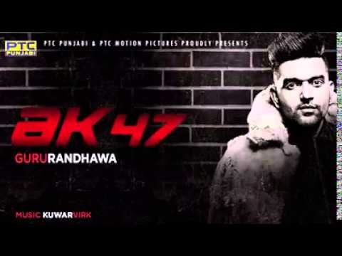 Guru randhawa new song ak47lyrics in description