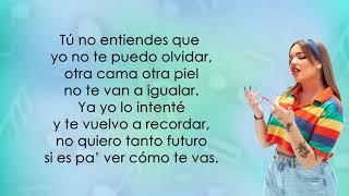 Karen Méndez, FMK - Tú No Entiendes (Letra/Lyrics)