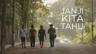 Janji Kita Tahu (As Long As We Know)