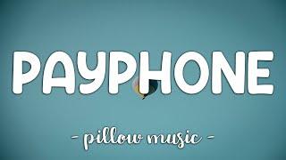 Payphone - Maroon 5 (Feat. Wiz Khalifa) (Lyrics) 🎵