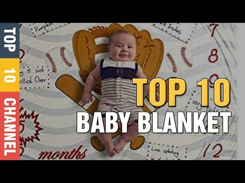 Top 10 Best Baby Blanket 2020 ✅ Best Baby Swaddle Blankets Reviews