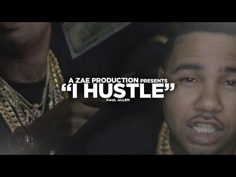 Paul Allen - I Hustle (Official Video) Shot By @AZaeProduction