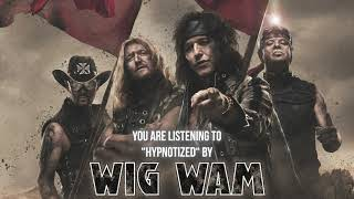"Wig Wam – ""Hypnotized"" – Official Audio"