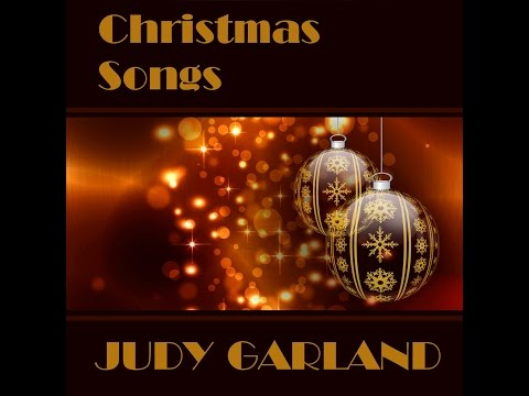 Judy Garland - Christmas Songs [Full Album]