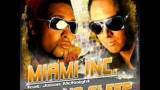 Miami Inc. feat. Jason McKnight - No Sleep ( George Stapel Radio Edit )