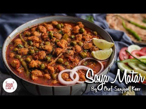 Soya Matar Recipe | सोया मटर | Chef Sanjyot Keer