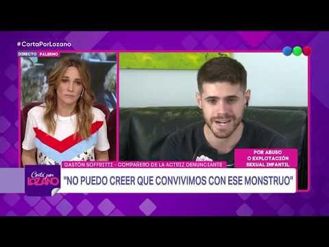 """Gastón Soffritti sobre Darthés: """"Convivimos con un monstruo todo este tiempo"""" - Cortá por Lozano"""