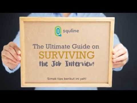 The Ultimate Guide on Surviving Job Interview (Bahasa Indonesia)