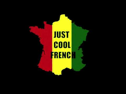 JUST COOL FRENCH REGGAE PART 1/3