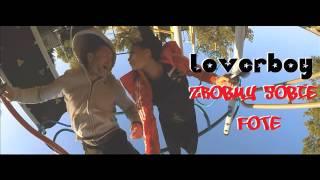 loverboy zrbmy sobie fotę v project remix