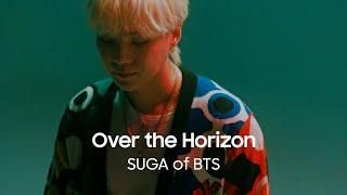 Over the Horizon توسط SUGA از BTS