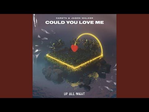 CARSTN & Jason Walker - Could You Love Me mp3 letöltés