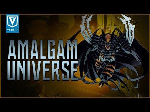 What Is The Amalgam Universe?