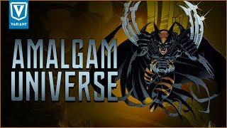 What Is The Amalgam Universe?