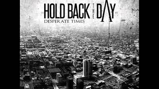 Hold Back The Day - The Darkness That Fades Away