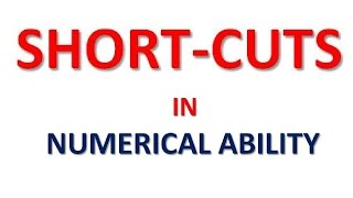 SHORTCUTS in Numerical Ability - Speed Maths - Simple Methods for IBPS, PO, SBI Bank Exams