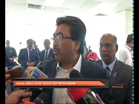 Johari Abdul Ghani sesuai jadi MB Selangor