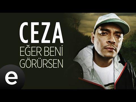 Ceza - Eğer Beni Görürsen - Official Audio #egerbenigorursen #ceza