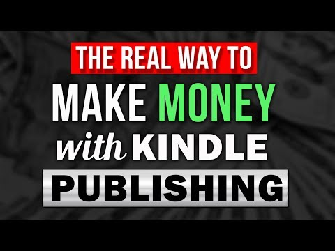 How To Make Money With Kindle Publishing in 2019