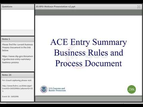 ACE Webinar for the Trade on Entry Summary Business Process