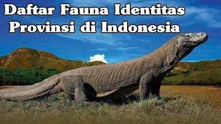 Daftar Fauna Identitas Provinsi di Indonesia