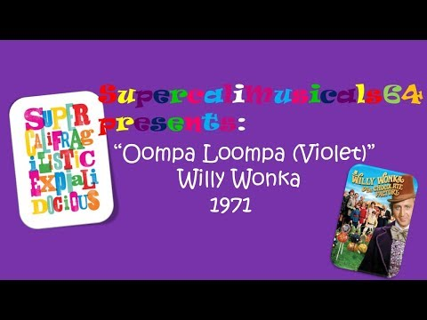 Oompa Loompa (Violet) - Lyrics Willy Wonka and the Chocolate Factory 1971