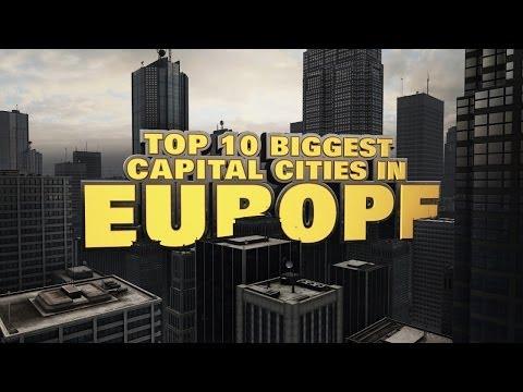 Top 10 Biggest Capital Cities in Europe 2014