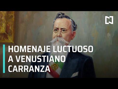 Centenario Luctuoso De Venustiano Carranza