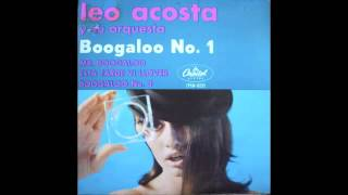 LEO ACOSTA Y Su Orquesta - MR. BOOGALOO