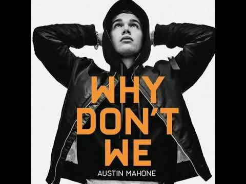 Austin Mahone • Why Don't We (Audio)